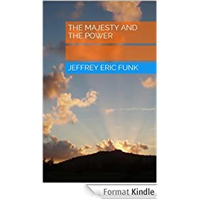 The Majesty and the Power (English Edition)