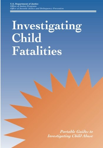 Investigating Child Fatalities (Guides to Investigating Child Abuse) PDF