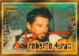 Autograph Warehouse 84408 Roberto Duran Card Boxing 1996 Ringside No .26