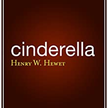 Cinderella Audiobook by Henry W. Hewet Narrated by Suhaila Elatar