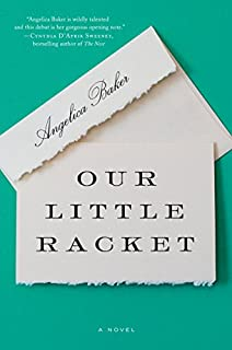 Book Cover: Our Little Racket: A Novel