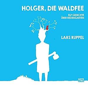 Holger, die Waldfee Hörbuch