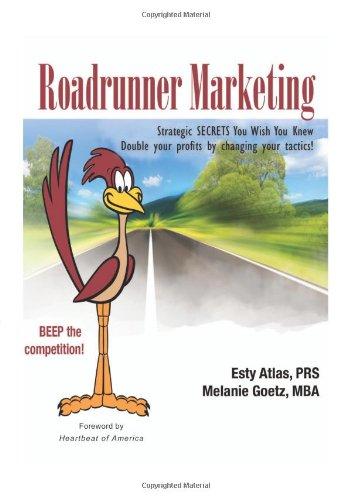 Roadrunner Marketing: Strategic Secrets You Wish You Knew