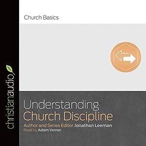 Understanding Church Discipline Audiobook