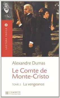 le comte de monte cristo 2 la vengeance lecture facile co uk alexandre dumas
