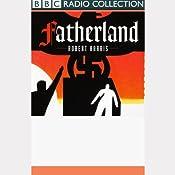 Fatherland (Dramatized) | [Robert Harris]