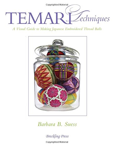 Cheapest Price! Temari Techniques: A Visual Guide to Making Japanese Embroidered Thread Balls