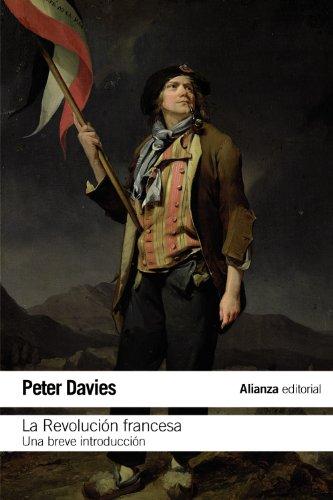 La Revolución Francesa (El Libro De Bolsillo - Historia)