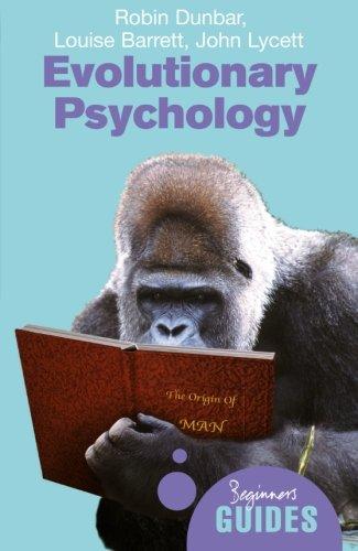 Evolutionary Psychology: A Beginner's Guide (Beginner's Guides)