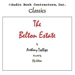 The Belton Estate | [Anthony Trollope]