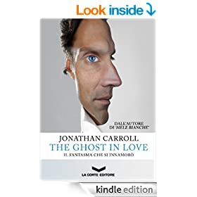 The Ghost in Love - Il fantasma che si innamor� (Labyrinth) (Italian Edition)