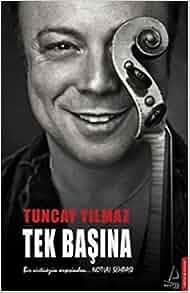 Tek Basina: Tuncay Yýlmaz: 9786054994120: Amazon.com: Books