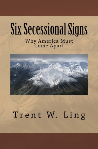six-secessional-signs-why-america-must-come-apart-english-edition
