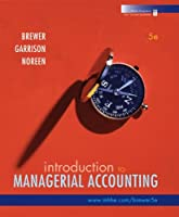 Introduction to Managerial Accounting, 5th Edition