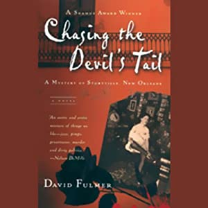 Chasing the Devil's Tail: A Mystery of Storyville, New Orleans | [David Fulmer]