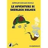 Le avventure di Sherlock Holmesdi Sir Arthur Conan Doyle