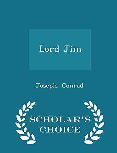 Lord Jim - Scholar's Choice Edition