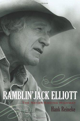 ramblin jack elliott  the never ending highway  american folk music and