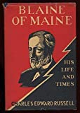 img - for Blaine of Maine;: His life and times, book / textbook / text book