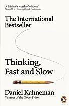 Thinking, Fast and Slow  Von Daniel Kahneman