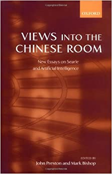 Views Into The Chinese Room New Essays On Searle And