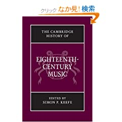 The Cambridge History of Eighteenth-Century Music (The Cambridge History of Music)