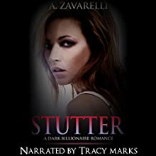 Stutter: Bleeding Hearts, Book 2 Audiobook by A. Zavarelli Narrated by Tracy Marks