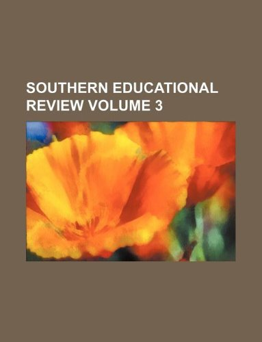 Southern educational review Volume 3