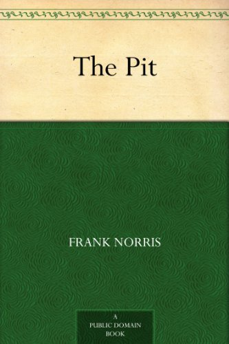The Pit by Frank Norris