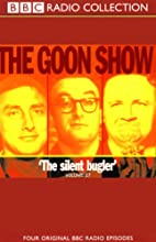 The Goon Show, Volume 17: The Silent Bugler Radio/TV Program by The Goons Narrated by The Goons