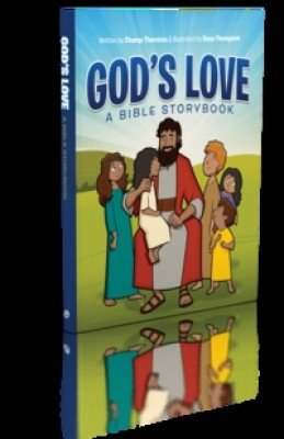 God's Love: A Bible Storybook, Champ Thornton