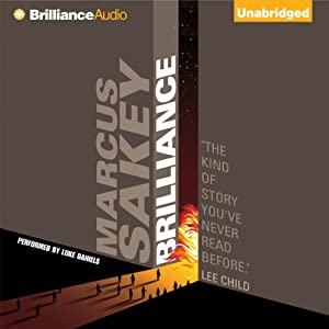 Brilliance Audiobook by Marcus Sakey Narrated by Luke Daniels