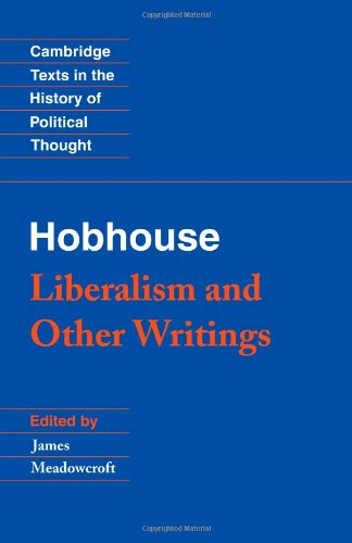 Hobhouse: Liberalism and Other Writings (Cambridge Texts...
