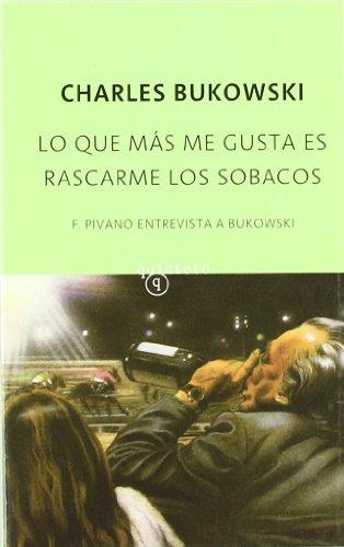 Lo Que Más Me Gusta Es Rascarme Los Sobacos descarga pdf epub mobi fb2