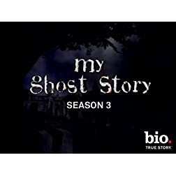 My Ghost Story , Season 3
