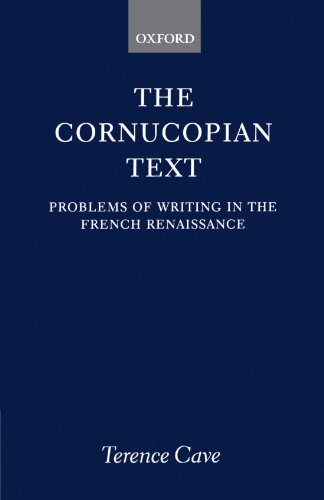 The Cornucopian Text: Problems in Writing in the French Renaissance