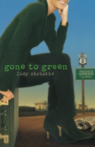 Image of Gone to Green: Gone to Green Series - Book 1