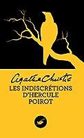 Les indiscr�tions d'Hercule Poirot (Nouvelle traduction r�vis�e) (Masque Christie)