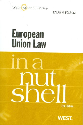 European Union Law in a Nutshell, 7th (Nutshell Series)