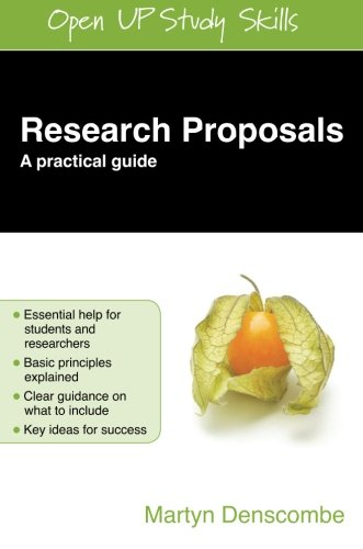 Research Proposals: A Practical Guide (Open Up Study Skills), by Denscombe, Martyn Denscombe