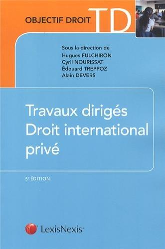 Travaux dirigés Droit international privé