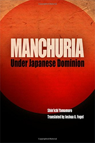 Manchuria Under Japanese Dominion (Encounters with Asia)