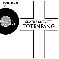 Totenfang Hörbuch von Simon Beckett Gesprochen von: Johannes Steck