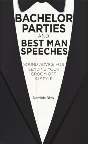 Bachelor Parties and Speeches