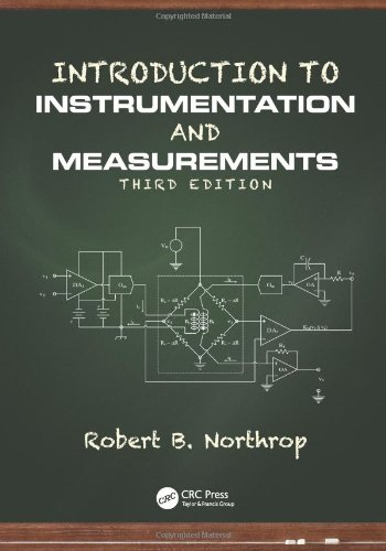 Introduction To Instrumentation And Measurements, Third Edition