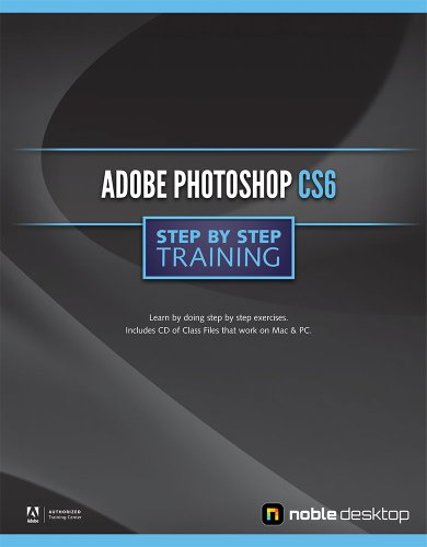 Adobe Photoshop CS6 Step by Step Training 1934624829 pdf