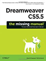 Dreamweaver CS5.5: The Missing Manual