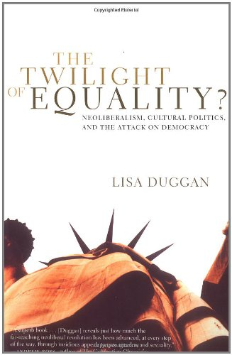 The Twilight of Equality?: Neoliberalism, Cultural...