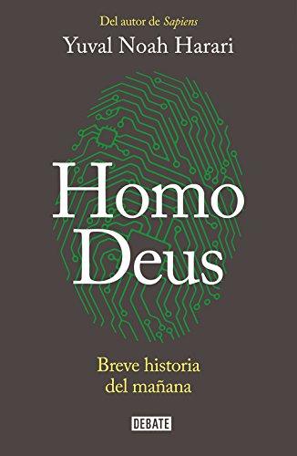 Homo Deus: Breve historia del mañana (DEBATE)