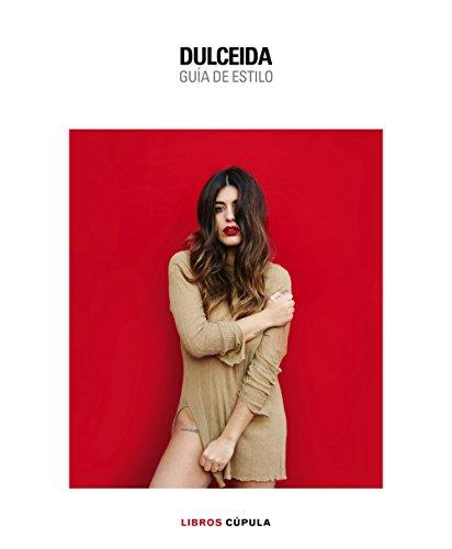 Dulceida. Guía De Estilo (Moda)